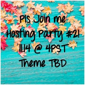 Hosting Party #2 on 11.14 @ 4PST